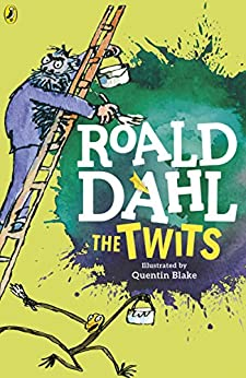 The Twits by [Dahl, Roald]
