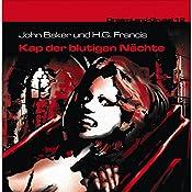 Kap der blutigen Nächte (Dreamland Grusel 12)   John Baker, H. G. Francis