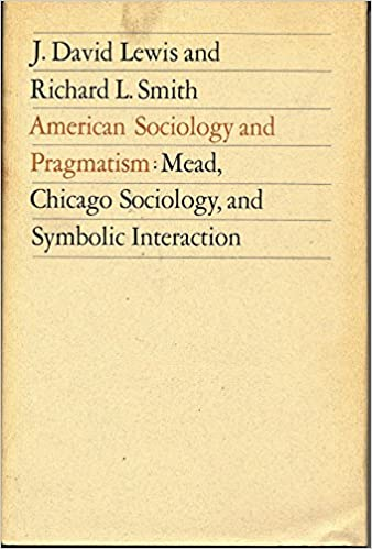 American Sociology And Pragmatism Mead Chicago Sociology And