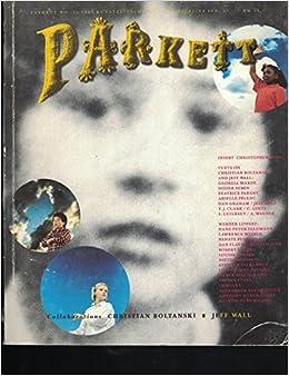 Parkett No. 22: Collaborations : Christian Boltanski, Jeff Wall (Parkett Series) by Boltanski (1989-12-02)