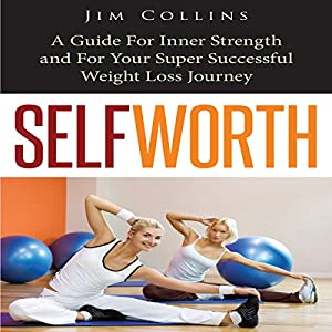 Self Worth Audiobook