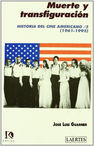 Descargar Libro Historia Del Cine Americano / 3: Muerte Y Transfiguración José Luis Guarner Alonso