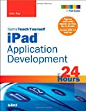 iPad Application Development, John Ray, 0672333392