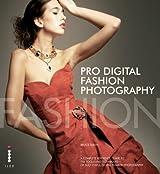 Pro Digital Fashion Photography