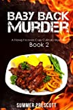 img - for Baby Back Murder: Hawg Heaven Cozy Mysteries Book 2 (Volume 2) book / textbook / text book