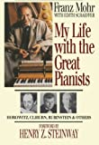 My Life With The Great Pianists