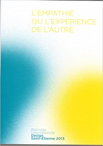 Téléchargement Catalogue Biennale 2013 l'Empathie Ou l'Expérience de l'Autre pdf ebook