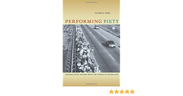 Amazon com: Performing Piety: Making Space Sacred with the