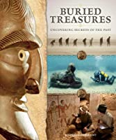 Buried Treasures: Uncovering Secrets Of The