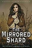 The Mirrored Shard (Iron Codex)