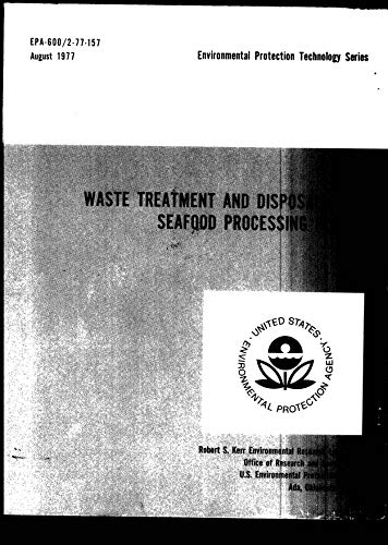 Waste Treatment and Disposal From Seafood Processing Plants