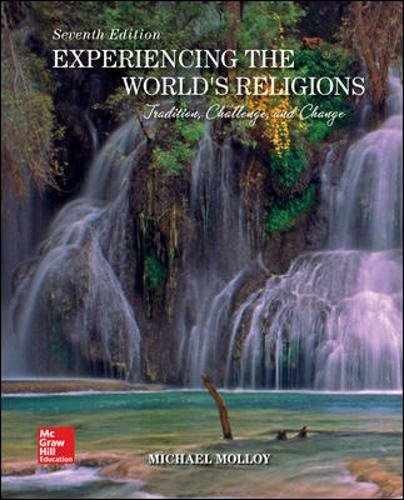 LooseLeaf for Experiencing the World's Religions: Tradition, Challenge, and Change