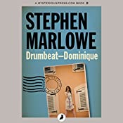 Drumbeat - Dominique | Stephen Marlowe
