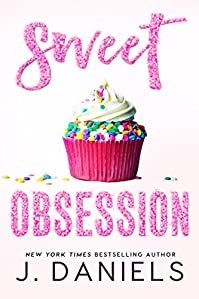 Sweet Obsession by J. Daniels ebook deal