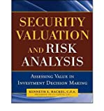 img - for [ [ [ Security Valuation and Risk Analysis: Assessing Value in Investment Decision Making [ SECURITY VALUATION AND RISK ANALYSIS: ASSESSING VALUE IN INVESTMENT DECISION MAKING BY Hackel, Kenneth S. ( Author ) Oct-01-2010[ SECURITY VALUATION AND RISK ANALYSIS: ASSESSING VALUE IN INVESTMENT DECISION MAKING [ SECURITY VALUATION AND RISK ANALYSIS: ASSESSING VALUE IN INVESTMENT DECISION MAKING BY HACKEL, KENNETH S. ( AUTHOR ) OCT-01-2010 ] By Hackel, Kenneth S. ( Author )Oct-01-2010 Paperback book / textbook / text book