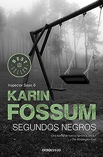 Segundos negros par Karin Fossum
