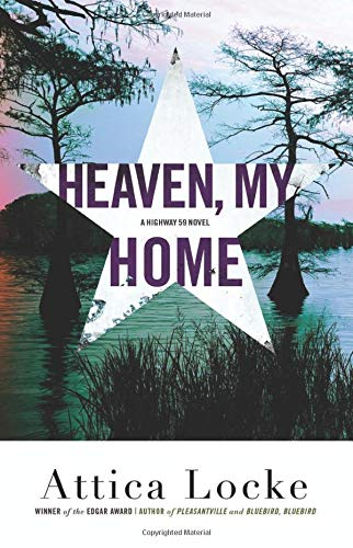 Heaven, My Home (A Highway 59 Mystery)