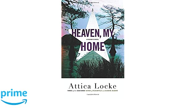 Amazon com: Heaven, My Home (A Highway 59 Mystery