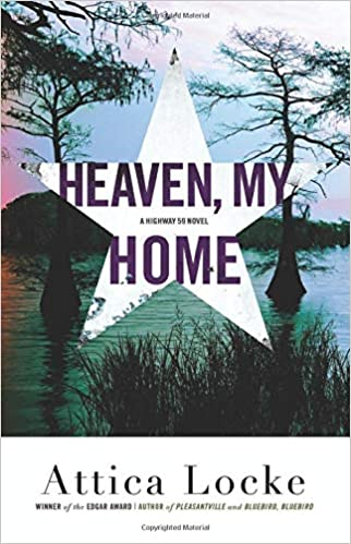 Image result for heaven my home attica locke