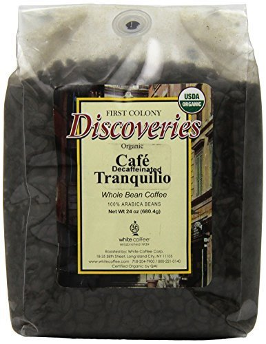 First Colony Organic Whole Bean Decaf Coffee, Caf? Tranquillo, 24-Ounce by First Colony