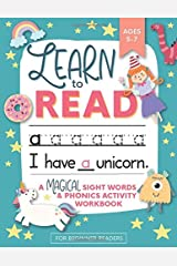 Learn to Read: A Magical Sight Words and Phonics Activity Workbook for Beginning Readers Ages 5-7: Reading Made Easy | Preschool, Kindergarten and 1st Grade Paperback