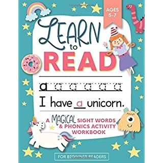 Learn to Read: A Magical Sight Words and Phonics Activity Workbook for Beginning Readers Ages 5-7: Reading Made Easy | Preschool, Kindergarten and 1st Grade