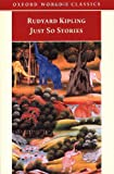 Just So Stories, Rudyard Kipling, 0192834363