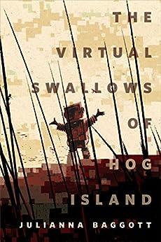 The Virtual Swallows of Hog Island: A Tor.com Original (English Edition) por [Baggott, Julianna]