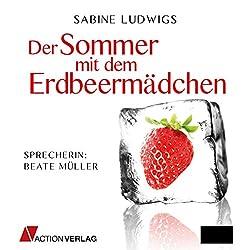 Der Sommer mit dem Erdbeermädchen