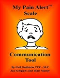img - for My Pain Alert (TM) Scale Communication Tool book / textbook / text book