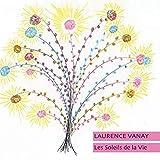 Laurence Vanay Les Soleils De La Vie (Digipak Cd)