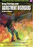 Drug Therapy for Adjustment Disorders, Sherry Bonnice, 1590845609