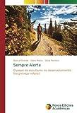 img - for Sempre Alerta: O papel do escutismo no desenvolvimento f sico-motor infantil (Portuguese Edition) book / textbook / text book
