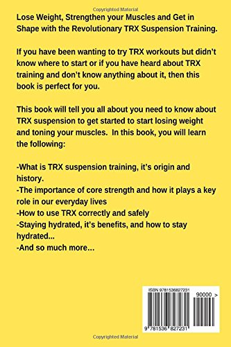 TRX Workouts: Train and Tone Your Body With TRX Suspension ...