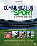 Communication and Sport 1st Edition