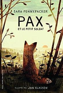 Pax et le petit soldat, Pennypacker, Sara