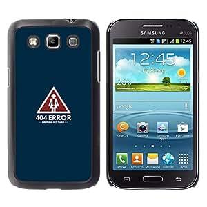 CASEX Cases / Samsung Galaxy Win I8550 I8552 Grand Quattro / 404 Error - Girlfriend Not Found - Funny # / Delgado Negro Plástico caso cubierta Shell Armor Funda Case Cover Slim Armor Defender