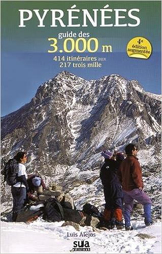 Foro de descarga de libros de texto Pyrénées guide des 3000 m (Guias Montañeras) 8482165844 PDF MOBI