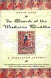 In Search of the Medicine Buddha, David Crow, 1585421073