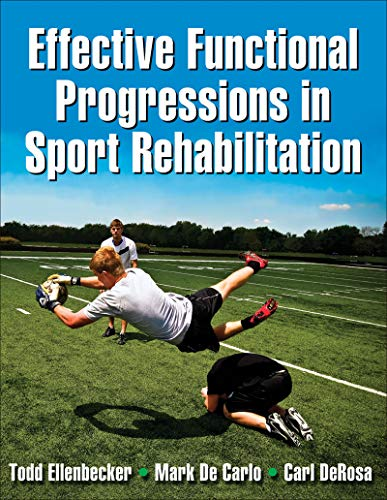 Effective Functional Progressions in Sport Rehabilitation