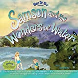 Samson and the Wonders of Water, Caring Winds Staff and Carolyn Good, 1477453342