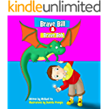 Books for Kids: Brave Bill & Brave Bob (Children's book, Picture books, Preschool Books, Ages 3-5, Baby books, Kids book, Bedtime story) (Monsters Book for Kids)