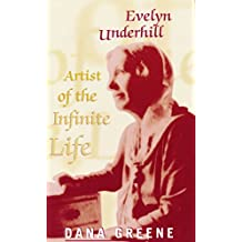 Evelyn Underhill: Artist of the Infinite Life