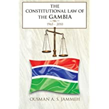 The Constitutional Law of the Gambia: 1965 - 2010