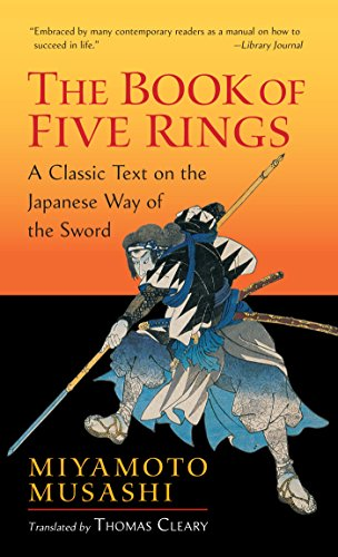 The Book of Five Rings: A Classic Text on the Japanese Way of the Sword (Shambhala ()