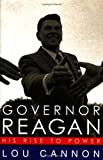 Governor Reagan, Lou Cannon, 1586480308