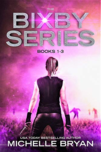 The Bixby Series: Books 1-3