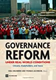 Governance Reform Under Real-World Conditions: Citizens, Stakeholders, and Voice