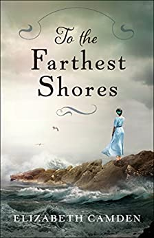 To the Farthest Shores by [Camden, Elizabeth]