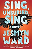 Image of Sing, Unburied, Sing: A Novel